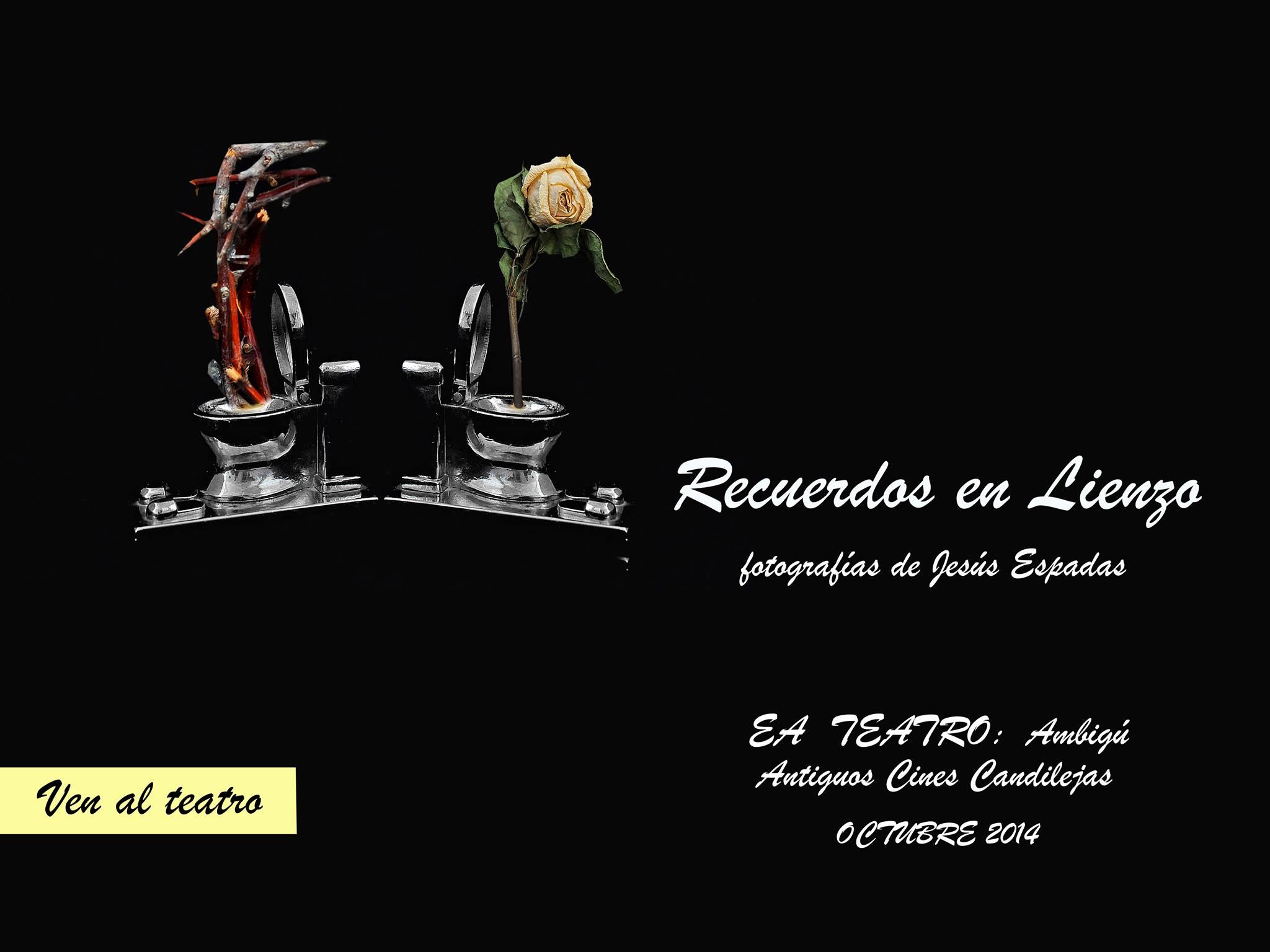 Exposición fotográfica: «Recuerdos en lienzo» de Jesús Espadas