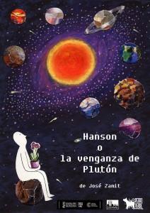 Hanson o la venganza de Plutón @ Ea! Teatro
