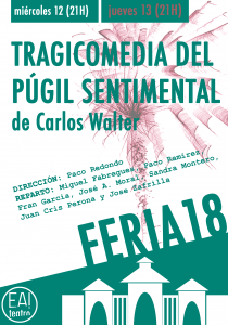 Tragicomedia del púgil sentimental @ Ea! Teatro