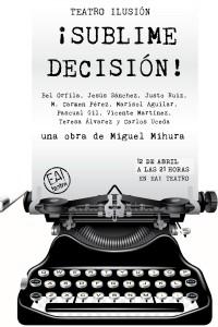 Sublime decisión @ Ea! Teatro
