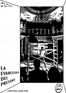 La evanescencia del presente @ Ea! Teatro