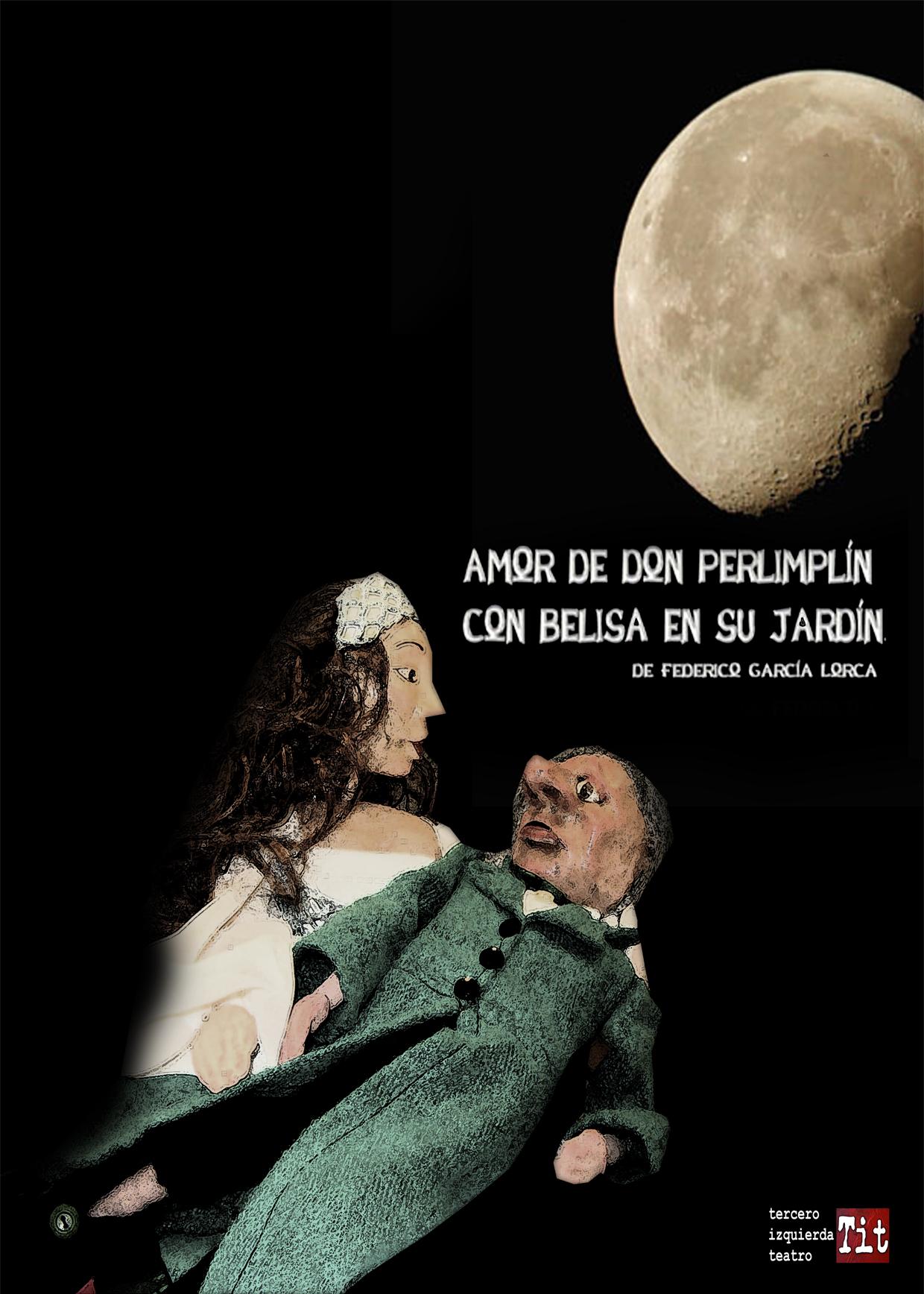 Amor de don perlimpl n ea teatro for Amor de don perlimplin con belisa en su jardin