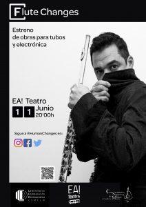 FLUTE CHANGES: concierto para tubos y electrónica @ EA! Teatro
