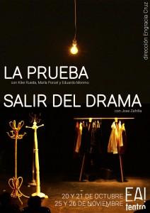 La prueba - Salir del drama @ Ea! Teatro