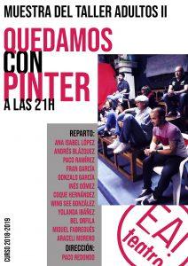 MUESTRA TALLER ADULTOS II: QUEDAMOS CON PINTER A LAS 21H @ Ea! Teatro