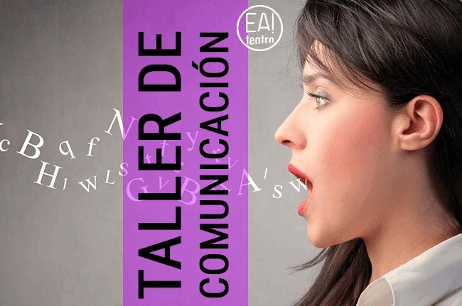 TALLER DE COMUNICACIÓN EFICAZ (HABLAR EN PÚBLICO)