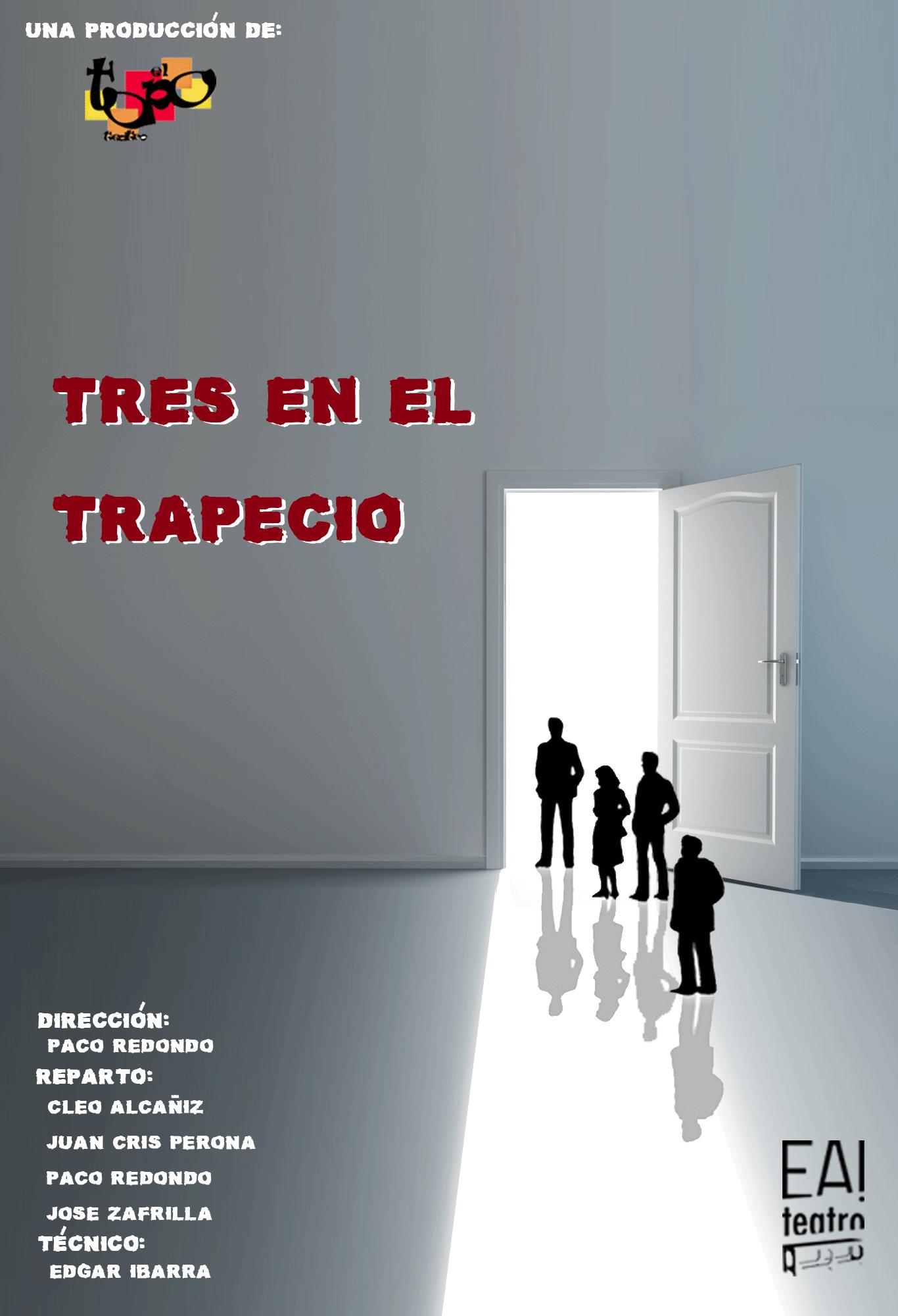 Tres en el trapecio (Dirección Prohibida)