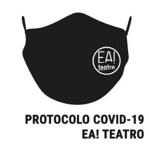 PROTOCOLO COVID-19 EA! TEATRO